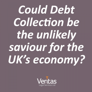 Could Debt Collection be the unlikely saviour for the UK's economy