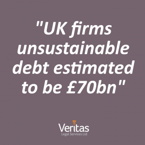 UK firms unsustainable debt estimated to be £70bn